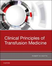 Clinical Principles of Transfusion Medicine