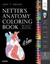 Carte de colorat anatomie Netter. Netter's Anatomy Coloring Book Updated Edition