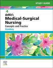 Study Guide for deWit's Medical-Surgical Nursing