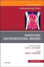 Gastrointestinal Imaging, An Issue of Gastroenterology Clinics of North America