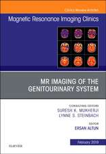 MRI of the Genitourinary System, An Issue of Magnetic Resonance Imaging Clinics of North America
