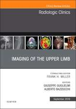 Imaging of the Upper Limb, An Issue of Radiologic Clinics of North America