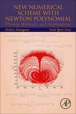 New Numerical Scheme with Newton Polynomial