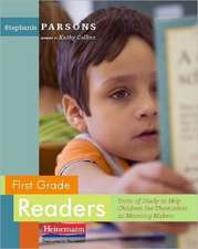 First Grade Readers:  Units of Study to Help Children See Themselves as Meaning Makers