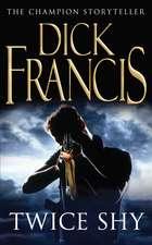 Francis, D: Twice Shy