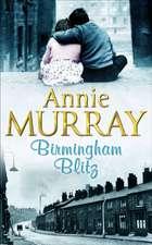 Murray, A: Birmingham Blitz