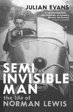 Evans, J: Semi-Invisible Man