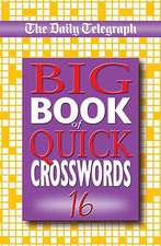 The Daily Telegraph Big Book of Quick Crosswords 16:  One Man's Quest for the Meaning of Beer