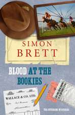 Brett, S: Blood at the Bookies