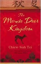 The Mouse Deer Kingdom