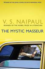 Naipaul, V: The Mystic Masseur