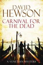 Hewson, D: Carnival for the Dead