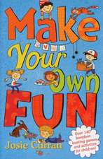 Curran, J: Make Your Own Fun
