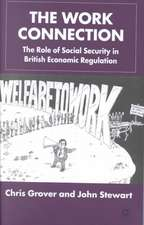 The Work Connection: The Role of Social Security in British Economic Regulation