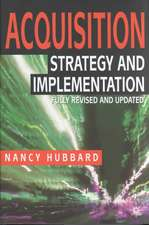 Acquisition: Strategy and Implementation