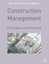 Construction Management: Principles and Practice