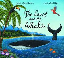 Donaldson, J: Snail and the Whale
