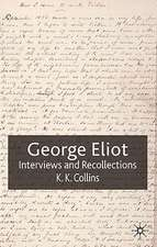 George Eliot: Interviews and Recollections