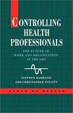 Controlling Health Professionals