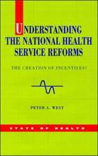 Understanding the NHS Reforms