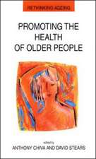 Promoting the Health of Older People