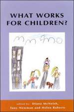 What Works For Children?
