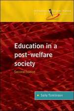 Education in a Post Welfare Society