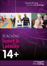 Teaching Sport and Leisure 14+