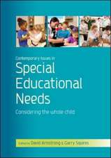 Contemporary Issues in Special Educational Needs: Considering the Whole Child
