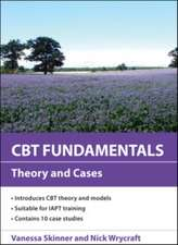 CBT Fundamentals: Theory and Cases: Theory and Cases