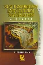 New Historicism & Cultural Materialism: A Reader