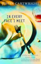 In Every Face I Meet