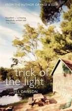 Dawson, J: Trick of the Light
