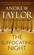 Taylor, A: The Suffocating Night
