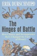 Durschmied, E: The Hinges of Battle