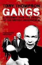 Thompson, T: Gangs