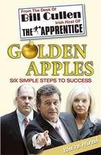 Cullen, B: Golden Apples: Six Simple Steps to Success