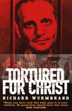 Tortured for Christ N/E