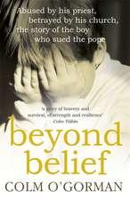 O'Gorman, C: Beyond Belief