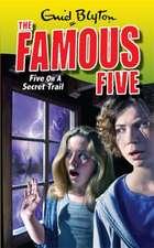 Famous Five: Five On A Secret Trail