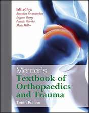 Mercer's Textbook of Orthopaedics and Trauma Tenth Edition:  A Self-Assessment Guide