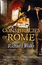Conspiracies of Rome (Death of Rome Saga Book One)