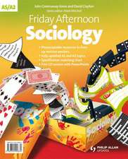 Friday Afternoon Sociology A-level