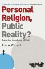 Personal Religion, Public Reality?