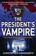 Farnsworth, C: The President's Vampire