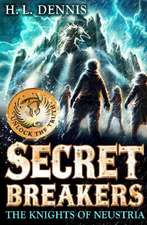 Secret Breakers: The Knights of Neustria