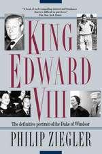 King Edward VIII:  A Life