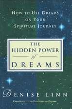 Hidden Power of Dreams