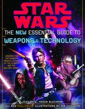 The New Essential Guide to Weapons and Technology:  Star Wars