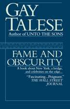 Fame and Obscurity